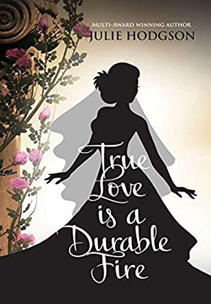 True Love is a Durable Fire