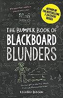 The Bumper Book of Blackboard Blunders: Spelling Slip-Ups and Homework Howlers