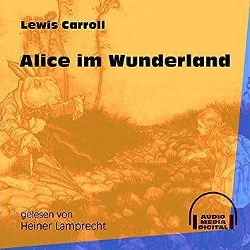 Alice im Wunderland (Ungekürzt)