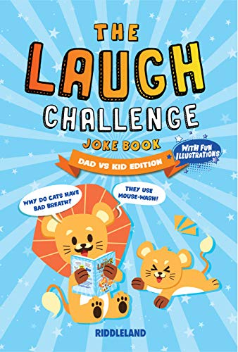 The Laugh Challenge: Joke Book: Dad vs Kid Edition: A Fun and Interactive Joke Book for Dads and Kids. Terribly Good Dad Jokes for Father's Day, Birthdays, Christmas, and More