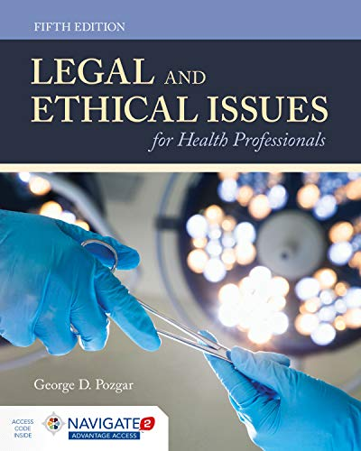 Compare Textbook Prices for Legal and Ethical Issues for Health Professionals 5 Edition ISBN 9781284144185 by Pozgar, George D.