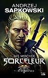 Sorceleur, Tome 1 - Le Dernier Vœu - Bragelonne - 21/04/2011