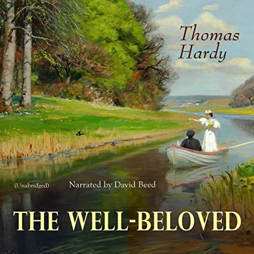 The Well-Beloved Audiobook By Thomas Hardy cover art