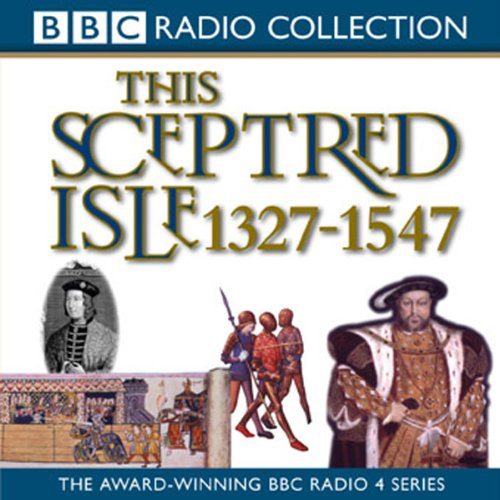 This Sceptred Isle, Volume 3 audiobook cover art