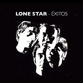 Lone Star - Éxitos