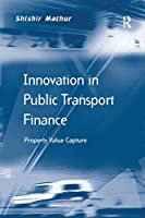 Innovation in Public Transport Finance (Transport and Mobility)