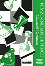 Nimzo-Indian Defense: Classical Variation (Cadogan Chess Books)