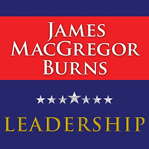 Leadership                   Written by:                                                                                                                                 James MacGregor Burns                               Narrated by:                                                                                                                                 Paul Costanzo                      Length: 24 hrs and 52 mins     Not rated yet     Overall 0.0