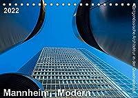 Mannheim Modern. Zeitgenoessische Architektur in der Quadratestadt. (Tischkalender 2022 DIN A5 quer): Die Quadratestadt an Rhein und Neckar (Monatskalender, 14 Seiten )