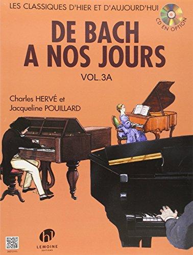 De Bach à nos jours Volume 3