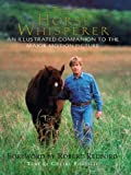 The Horse Whisperer: An Illustrated Companion to the Major Motion Picture