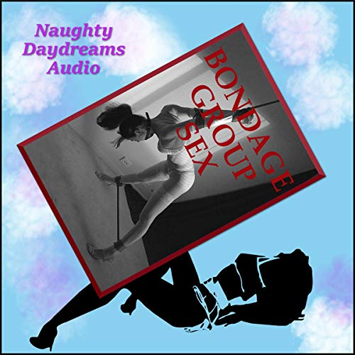 Bondage Group Sex audiobook cover art