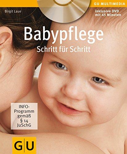 Babypflege Schritt für Schritt (Inkl. DVD) (GU Multimedia Partnerschaft & Familie)