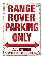 RANGE ROVER PARKING ONLY 金属板ブリキ看板警告サイン注意サイン表示パネル情報サイン金属安全サイン