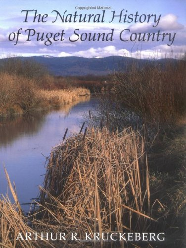 Compare Textbook Prices for The Natural History of Puget Sound Country Weyerhaeuser Environmental Books Reprint Edition ISBN 9780295974774 by Kruckeberg, Arthur R.