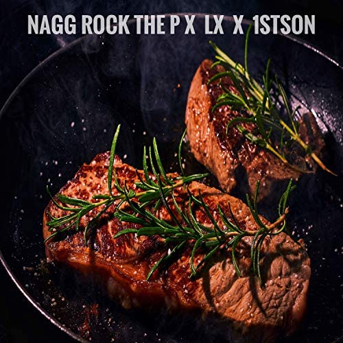 NAGG ROCK the P, 1stson & LX
