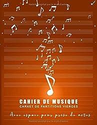 Cahier de musique - Carnet de partitions Vierges - Avec espace pour prise de notes: 9 portées par page avec lignes fines | Cadeau pour les musiciens ... | Format 21,5 x 27,9 cm - 110 pages