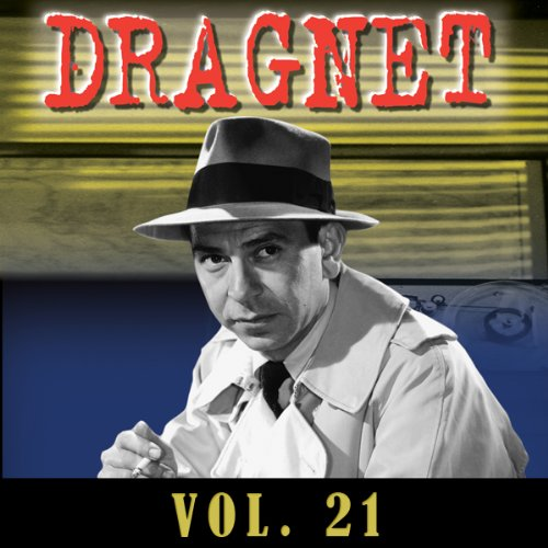 Dragnet Vol. 21 audiobook cover art
