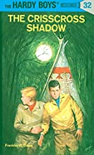 The Crisscross Shadow (The Hardy Boys, No. 32)