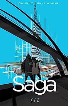 Saga Vol. 6 by [Brian K. Vaughan, Fiona Staples]