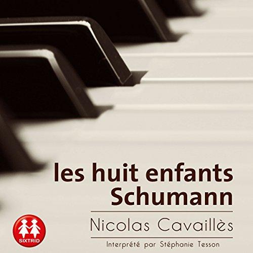 Les huit enfants Schumann audiobook cover art