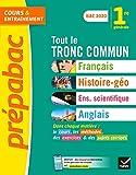 Prépabac Tout le tronc commun 1re Bac 2020 - Nouveau programme de Première 2019-2020