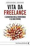 Vita da freelance (Serie bianca) (Italian Edition)