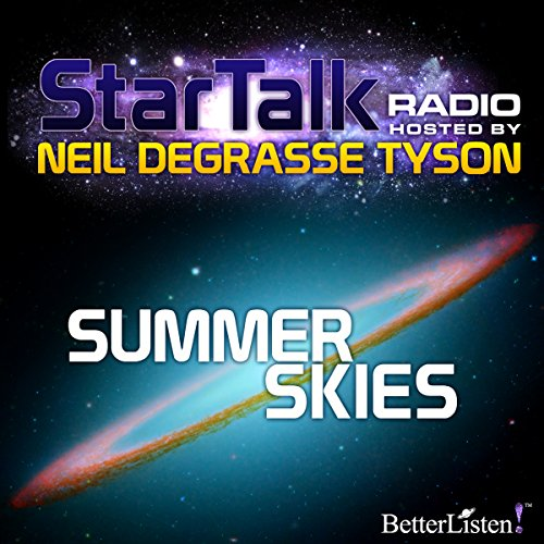 Star Talk Radio: Summer Skies audiobook cover art