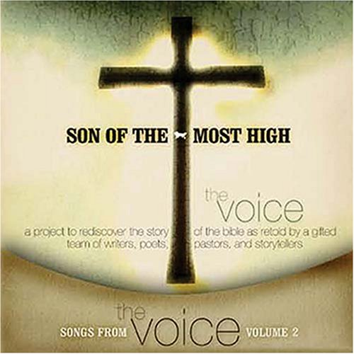 Son of the Most High (Songs from the Voice)