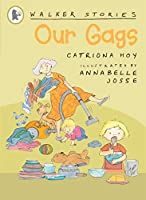 Our Gags (Walker Stories)
