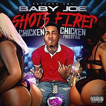 """""""Shots Fired"""" Chicken Chicken Freestyle"""