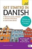 Get Started in Beginner s Danish (Teach Yourself)