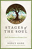 Stages of the Soul: God's Invitation to Greater Love