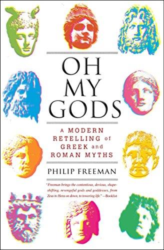Oh My Gods: A Modern Retelling of Greek and Roman Myths