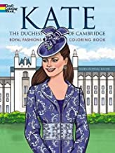 Kate, the Duchess of Cambridge Royal Fashions Coloring Book