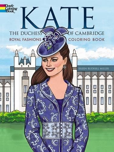 Kate, the Duchess of Cambridge Royal Fashions Coloring Book (Dover Fashion Coloring Book)の詳細を見る