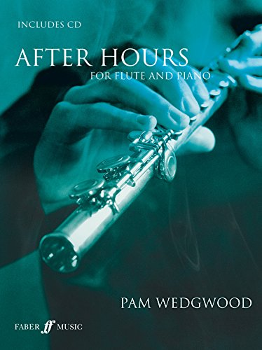 After hours (+CD) : for flute and piano