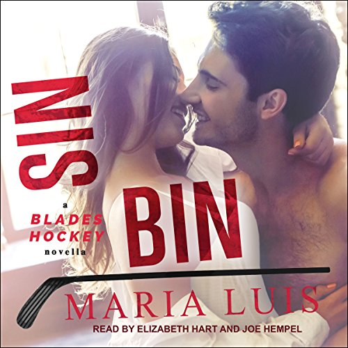 Sin Bin     Blades Hockey Series, Book 2              By:                                                                                                                                 Maria Luis                               Narrated by:                                                                                                                                 Elizabeth Hart,                                                                                        Joe Hempel                      Length: 6 hrs and 41 mins     5 ratings     Overall 4.4