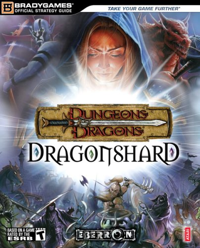 Dungeons & Dragons® Dragonshard? Official Strategy Guide