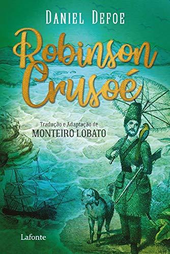 Robinson Crusoé: Tradução e Adaptação de Monteiro Lobato