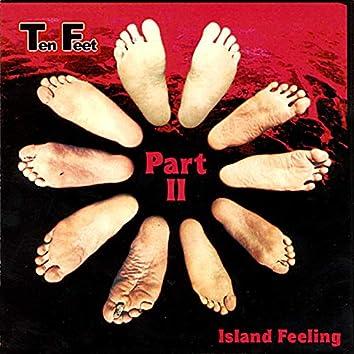 Island Feeling, Part II