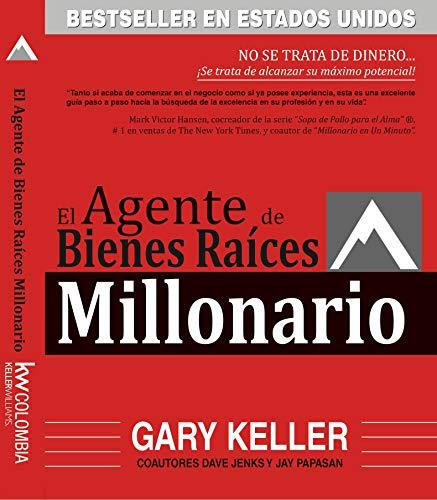 El Agente de Bienes Raíces Millonario: NO SE TRATA DE DINERO... ¡Se trata de alcanzar su máximo potencial!