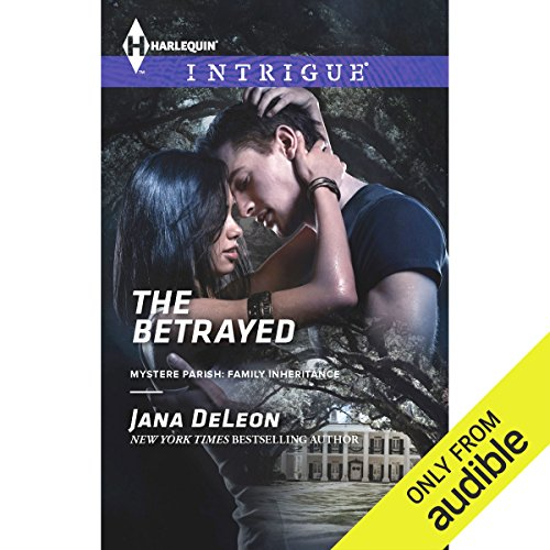 The Betrayed     Mystere Parish: Family Inheritance              By:                                                                                                                                 Jana DeLeon                               Narrated by:                                                                                                                                 Gwen Hughes                      Length: 6 hrs and 32 mins     44 ratings     Overall 4.4