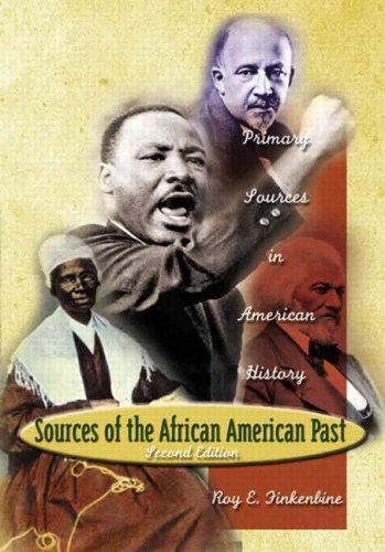 Sources of the African-American Past: Primary Sources in American History (2nd Edition)