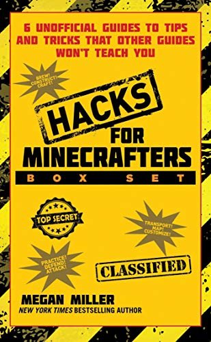Hacks for Minecrafters Box Set: 6 Unofficial Guides to Tips and Tricks That Other Guides Won?t Teach You