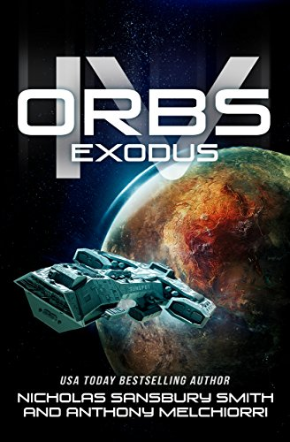 Orbs IV: Exodus (A Post Apocalyptic Science Fiction Survival Thriller) (English Edition)