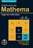 Ensino Fundamental: Jogos de Matemática de 6º a 9º ano (Cadernos do Mathema Livro 2)