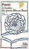 A la recherche du temps perdu, Tome 2 - A l'ombre des jeunes filles en fleurs : Avec 1 livret Proust, Prix Goncourt