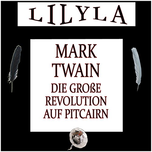 Die große Revolution auf Pitcairn                   By:                                                                                                                                 Mark Twain                               Narrated by:                                                                                                                                 Friedrich Frieden                      Length: 32 mins     Not rated yet     Overall 0.0