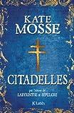 Citadelles (Romans historiques) (French Edition)